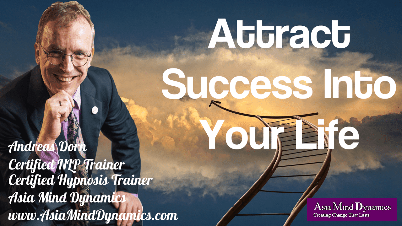 Attract Success Into Your Life